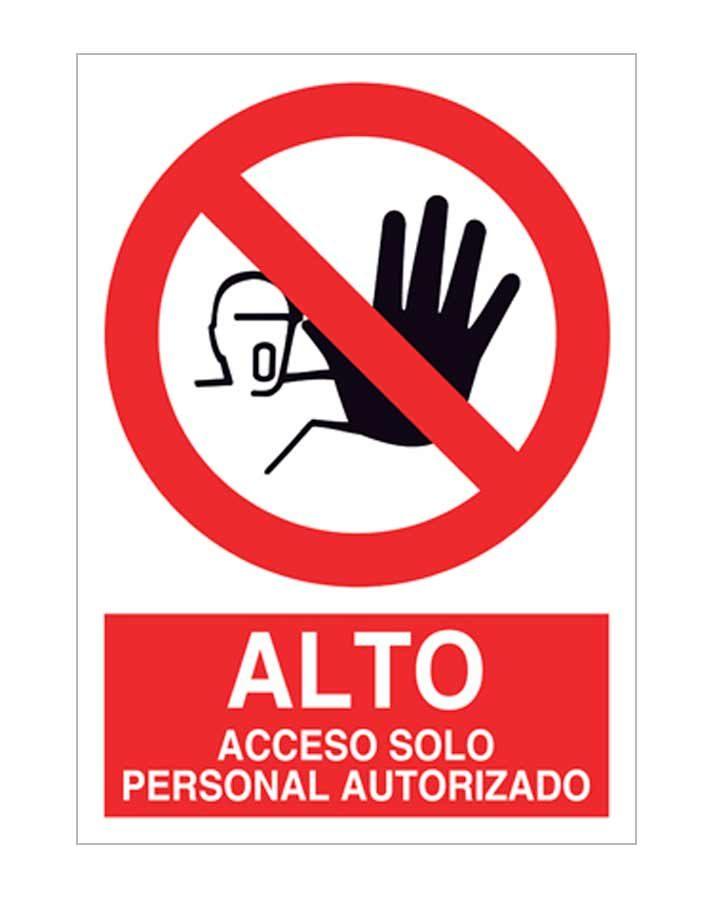 Alto acceso solo personal autorizado