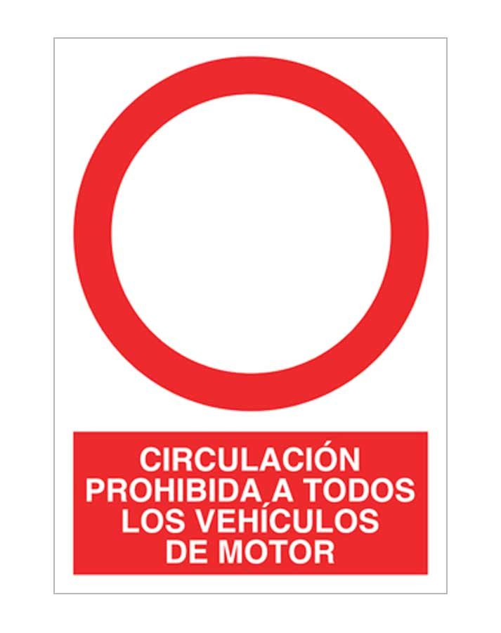 Circulación prohibida a todos los vehículos de motor