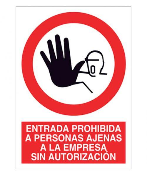 Entrada prohibida a personas ajenas a la empresa