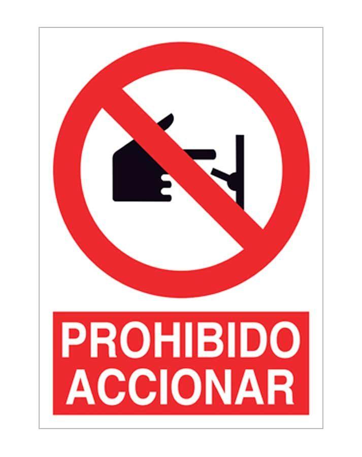 Prohibido Accionar 2