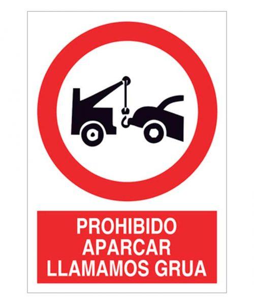 Prohibido aparcar llamamos grúa
