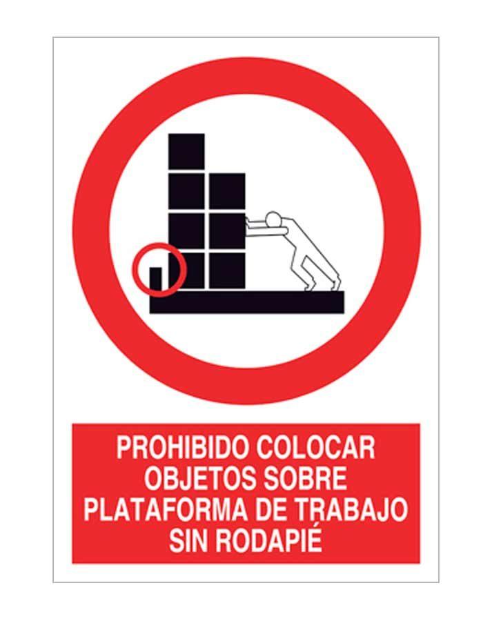 Prohibido colocar objetos sobre plataforma de trabajo