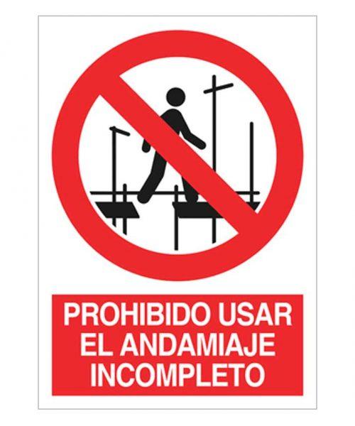 Prohibido usar el andamiaje incompleto